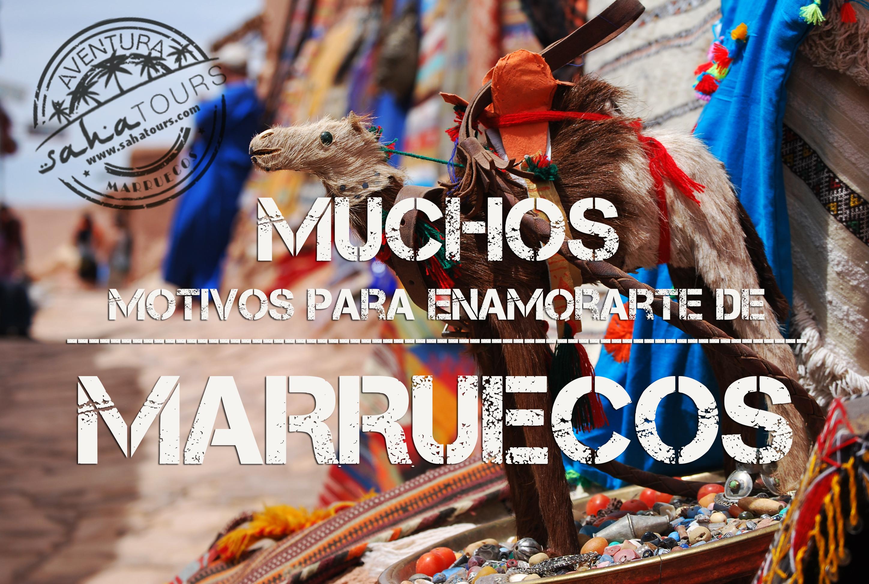 MUCHOS MOTIVOS PARA ENAMORARTE DE MARRUECOS 1